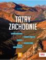 Tatry Zachodnie. trek&travel. Wydanie 1