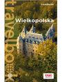 Wielkopolska. Travelbook. Wydanie 1