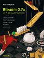 Blender dla kreatywnych. Modelowanie, teksturowanie, oświetlenie, rigging, animacja