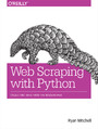 Web Scraping with Python. Collecting Data from the Modern Web