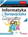 Informatyka Europejczyka. Zeszyt ćwiczeń do zajęć komputerowych dla szkoły podstawowej, kl. 6. Edycja: Windows XP, Linux Ubuntu, MS Office 2003, OpenOffice.org (Wydanie II)