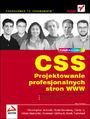 CSS. Projektowanie profesjonalnych stron WWW - Ch.Schmitt, T.Dominey, C.Li,  E.Marcotte, D.Orchard, M.Trammell