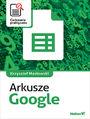 Arkusze Google. Ćwiczenia praktyczne