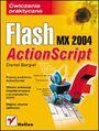 Flash MX 2004 ActionScript. Ćwiczenia praktyczne - Daniel Bargieł