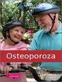 Osteoporoza. Lekarz rodzinny