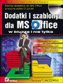 Dodatki i szablony dla MS Office w biurze i nie tylko - Sergiusz Flanczewski