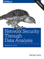 Network Security Through Data Analysis. From Data to Action. 2nd Edition