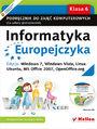 Informatyka Europejczyka. Podręcznik do zajęć komputerowych dla szkoły podstawowej, kl. 6. Edycja: Windows 7, Windows Vista, Linux Ubuntu, MS Office 2007, OpenOffice.org (Wydanie II)