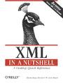 XML in a Nutshell. 3rd Edition