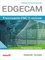 Edgecam. Frezowanie CNC 3-osiowe