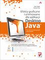 Efekty graficzne i animowane dla aplikacji Desktop Java. Tworzenie atrakcyjnych programów - Chet Haase, Romain Guy