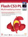 Flash CS3 PL. Multimedialny trener - Fred Gerantabee, AGI Creative Team