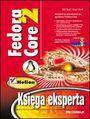 Fedora Core 2. Księga eksperta - Bill Ball, Hoyt Duff