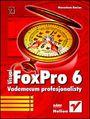 Visual FoxPro 6. Vademecum profesjonalisty - Manachem Bazian