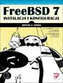 FreeBSD 7. Instalacja i konfiguracja - Bryan J. Hong