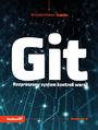 Git. Rozproszony system kontroli wersji. Wydanie II