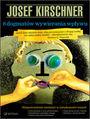 8 dogmatów wywierania wpływu - Josef Kirschner