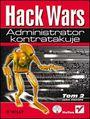 Hack Wars. Tom 2. Administrator kontratakuje - John Chirillo