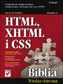 HTML, XHTML i CSS. Biblia. Wydanie IV - Steven M. Schafer