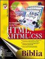 HTML, XHTML i CSS. Biblia - Bryan Pfaffenberger, Steven M. Schafer, Chuck White, Bill Karow