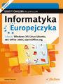 Informatyka Europejczyka. Zeszyt ćwiczeń dla gimnazjum. Edycja: Windows XP, Linux Ubuntu, MS Office 2003, OpenOffice.org (wydanie II)