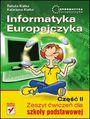 Informatyka Europejczyka. Zeszyt ćwiczeń dla szkoły podstawowej. Część II - Danuta Kiałka, Katarzyna Kiałka