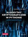 Algorytmy kryptograficzne w Pythonie. Wprowadzenie