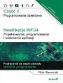 Kwalifikacja INF.04. Projektowanie, programowanie i testowanie aplikacji. Część 2. Programowanie obiektowe. Podręcznik do nauki zawodu technik programista