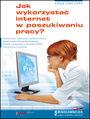 Jak wykorzystać internet w poszukiwaniu pracy? - Anna Owczarz