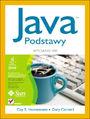 Java. Podstawy. Wydanie VIII - Cay S. Horstmann, Gary Cornell
