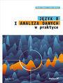 Język R i analiza danych w praktyce. Wydanie II