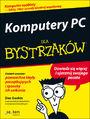 Komputery PC dla bystrzaków - Dan Gookin