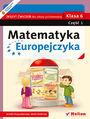 Matematyka Europejczyka. Zeszyt ćwiczeń dla szkoły podstawowej. Klasa 6. Część 1