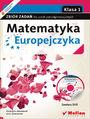 Matematyka Europejczyka. Zbiór zadań dla szkół ponadgimnazjalnych. Klasa 1