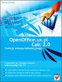 OpenOffice.ux.pl Calc 2.0. Funkcje arkusza kalkulacyjnego - Maciej Groszek