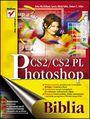 Photoshop CS2/CS2 PL. Biblia