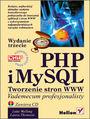 PHP i MySQL. Tworzenie stron WWW.  Vademecum profesjonalisty. Wydanie trzecie - Luke Welling, Laura Thomson