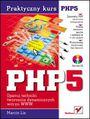 PHP5. Praktyczny kurs - Marcin Lis