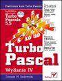 Praktyczny kurs Turbo Pascala. Wydanie IV - Tomasz M. Sadowski