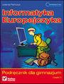 Informatyka Europejczyka. Podręcznik dla gimnazjum. Część 2 (Stara podstawa programowa) - Jolanta Pańczyk