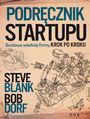 Podręcznik startupu. Budowa wielkiej firmy krok po kroku