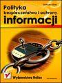 Polityka bezpieczeństwa i ochrony informacji - Tadeusz Kifner