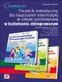 Informatyka Europejczyka. Poradnik metodyczny dla nauczycieli informatyki w szkole podstawowej w kształceniu zintegrowanym - Danuta Kiałka