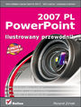 PowerPoint 2007 PL. Ilustrowany przewodnik - Roland Zimek