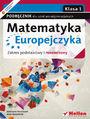 Matematyka Europejczyka. Podręcznik dla szkół ponadgimnazjalnych. Zakres podstawowy i rozszerzony. Klasa 1