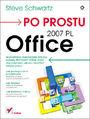 Po prostu Office 2007 PL - Steve Schwartz