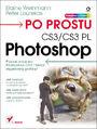 Po prostu Photoshop CS3/ CS3 PL - Elaine Weinmann, Peter Lourekas