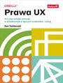 Prawa UX. Jak psychologia pomaga w projektowaniu lepszych produktów i usług