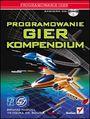 Programowanie gier. Kompendium - Bruno Miguel Teixeira de Sousa