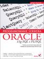 Programowanie serwera Oracle 11g SQL i PL/SQL - Adam Pelikant